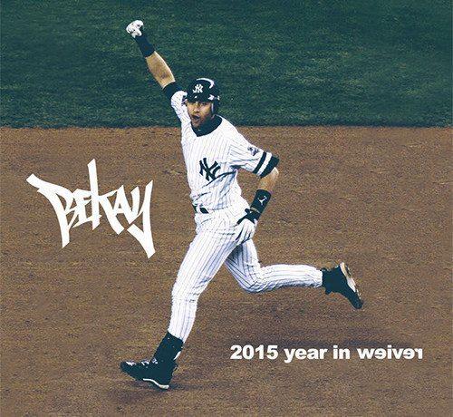 Bekay - 2015 Year In Review