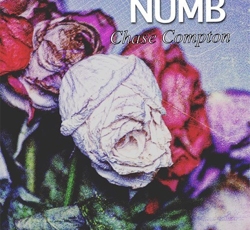 Chase Compton - Numb