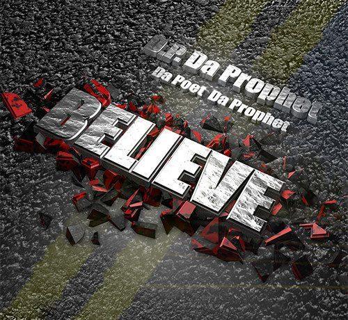 D.P. Da Prophet - Believe (EP)