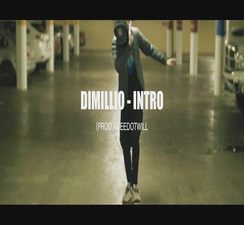 Dimillio - Intro (Video)