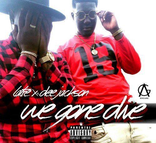 LaTre' x Dee Jackson - We Gone Dive