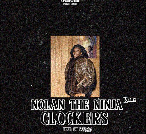Nolan The Ninja - Clockers (Soe95 Remix)