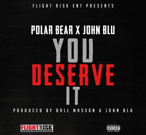 Polar Bear ft. John Blu - You Deserve It