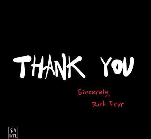 Rich Frvr - Thank You