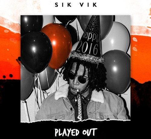 Sik Vik AOK - Played Out