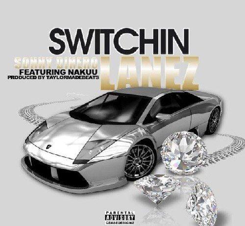 Sonny Dinero ft. Nakuu - Switchin Lanez
