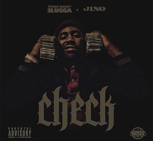 Streetmoney Slugga ft. Jino - Check (prod. by Yung Adamsville & Stribb)