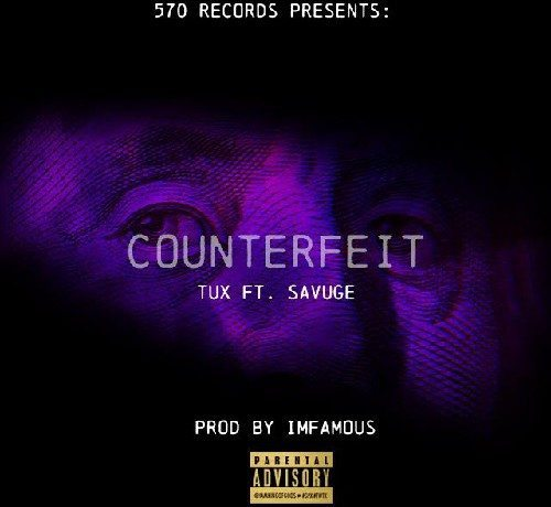 Tux ft. Savuge - Counterfeit (prod. by Infamous Beats