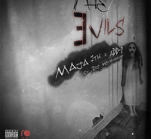 Maja 7th ft. ADD-2 - The Evils