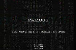 Rick Ross ft. Kanye West & Rihanna - Famous (Remix)