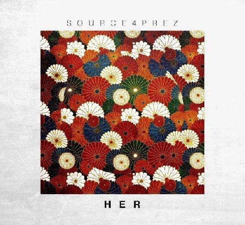 Source4Prez ft. Rueben Ortiz - Her (prod. by DKO Beats)