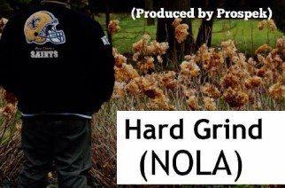 Suave ft. Melaphyre - Hard Grind (NOLA) (prod. by Pro Prospek)