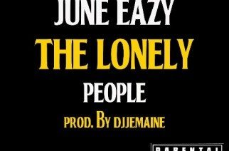 June Eazy - Lonely People (prod. by DJ Jemaine)