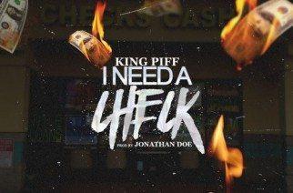 King Piff - I Need A Check