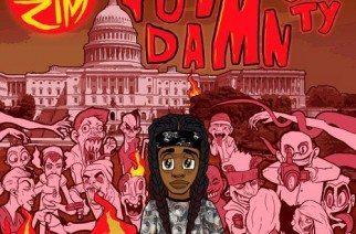 The Zim ft. Just Ty - Got Damn