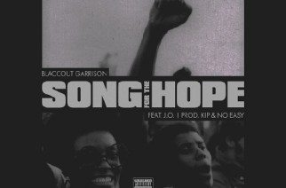BlaccOut Garrison ft. J.O. - Song For The Hope (prod. by KIP & No Easy)