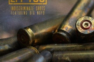 Eff Yoo ft. Big Noyd - Indiscriminate Shots (prod. by Rediculus)