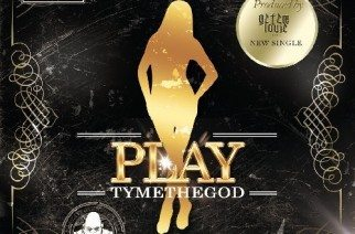 TymeTheGod - Play