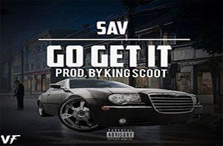 Sav - Go Get It