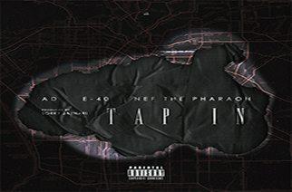 AD x Sorry JayNari ft. E-40 & Nef The Pharaoh - Tap In