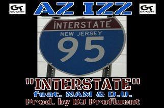 Az Izz, D.U. & Nam - Interstate (prod. by DJ Profluent)