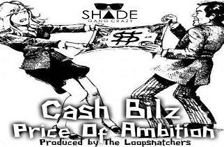 Cash Bilz - Price Of Ambition