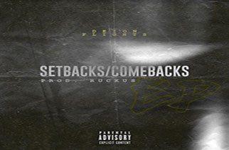 Deion Flights - Setbacks/Comebacks EP (prod. by Ruckus)