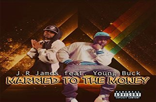 J.R James ft. Young Buck - Married to the Money