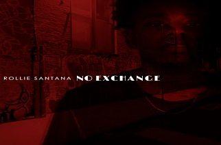 Rollie Santana - No Exchange (Bryson Tiller Exchange Remix)