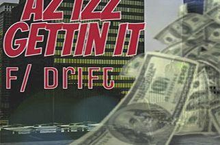 Az Izz ft. Drift - Getting It
