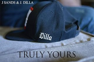 J. Sands & J. Dilla - Truly Yours