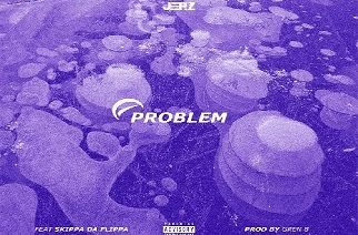 JerZ ft. Skippa Da Flippa - Problem (prod. by Gren8)