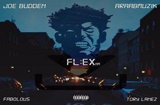 Joe Budden ft. Fabolous & Tory Lanez - Flex (prod. by araabMUZIK)