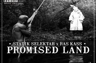 Ras Kass - Promised Land (prod by Statik Selektah)