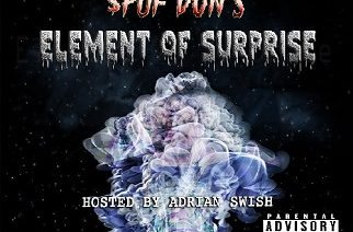 Spuf Don - Element Of Surprise (hosted by Adrian Swish)