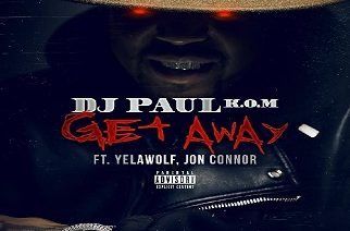 DJ Paul ft. Yelawolf & Jon Connor - Get Away