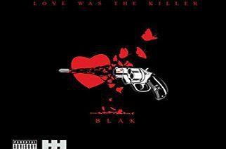 BLAK ft. Jurni Rayne - The Killer