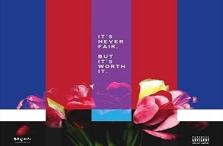 BlaccOut Garrison - It's Never Fair, But it's Worth It (EP)