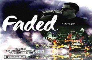 CJ Cerulean - Faded ft. Kydd Jones