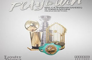 Edo. G & Shabaam Sahdeeq ft. Torae & DJ Eclipse - Play To Win (prod. by Fokis)