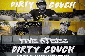 Five Steez - Dirty Couch Video