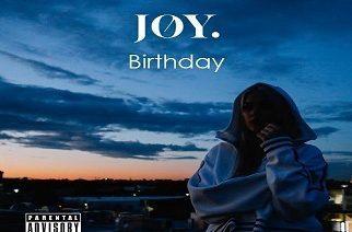 Joy ft. Lil Aaron - Birthday
