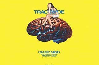 TrackWide ft. Gabriela Tristan – On My Mind (prod. by Abjo)