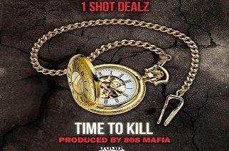 1Shot Dealz - Time To Kill