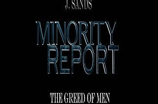 J. Sands - Minority Report: The Greed of Men