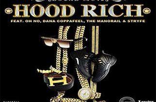 Local-Mu12 ft. Oh No, Dana Coppafeel, The Manorail & Stryfe - Hood Rich