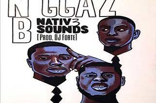 Nativ3 Sounds - N*ggaz B