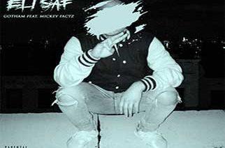 Eli Saf ft. Mickey Factz - Gotham
