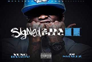 Yung Damon! – Signed 2 Da Plug II (Hosted by DJ Smallz)