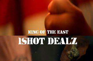 1Shot Dealz - King Of The East (RYDERMIX)